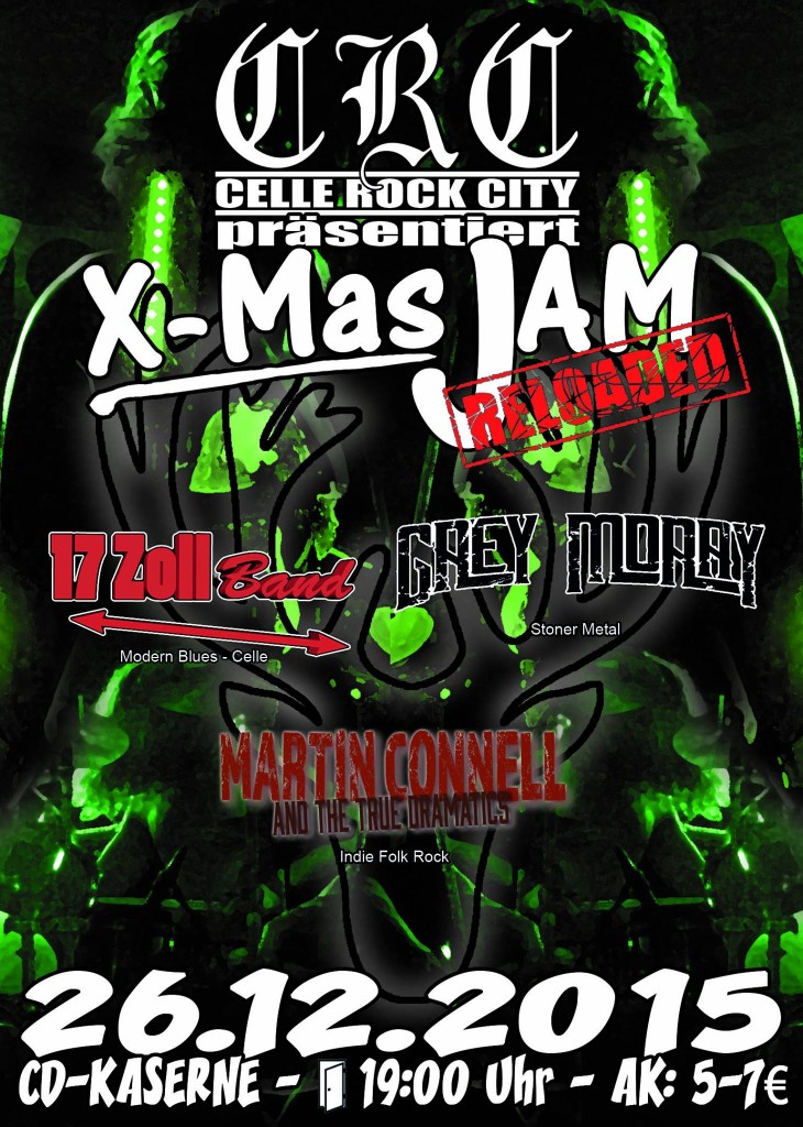 Plakat 26.12.2015 X-Mas_Jam Reloaded Celle CD Kaserne